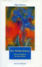 Silja Walter Der Wolkenbaum