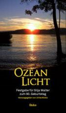 Silja Walter Ozean Licht